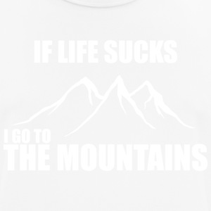If life sucks - i go to the mountains - Men's Breathable T-Shirt
