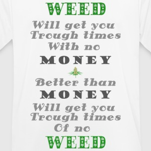 Weed vs Money Pt1 - Men's Breathable T-Shirt