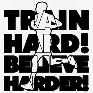 Train Hard! Believe Harder! - Men's Breathable T-Shirt