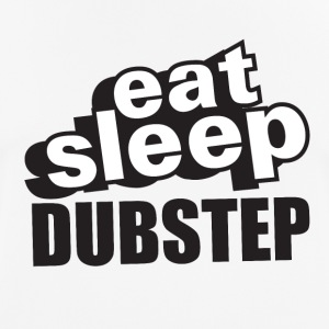 Eat Sleep Dubstep - Men's Breathable T-Shirt