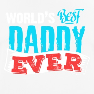 World's Best Daddy Ever! - Men's Breathable T-Shirt