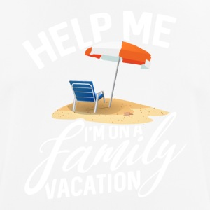 Help me - ´m on a Family Vacation - Männer T-Shirt atmungsaktiv