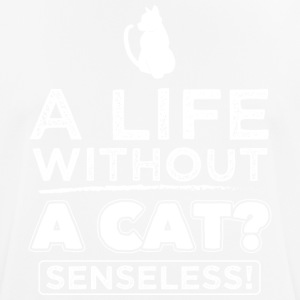 CAT CAT LIV UDEN CAT? Senseless! - Herre T-shirt svedtransporterende