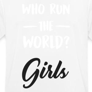 Who run the world ?. Girls. - Men's Breathable T-Shirt