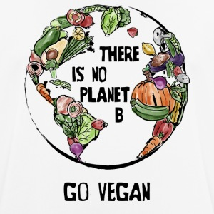 There Is No Planet B, Go Vegan! - Men's Breathable T-Shirt
