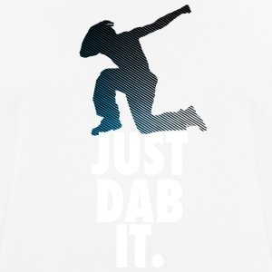 just dab it dabbing Dance Football touchdown Sports - Men's Breathable T-Shirt