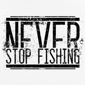 Never Stop Fishing Alt 001 AllroundDesigns - Men's Breathable T-Shirt