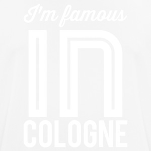 Im famous in cologne white - Men's Breathable T-Shirt