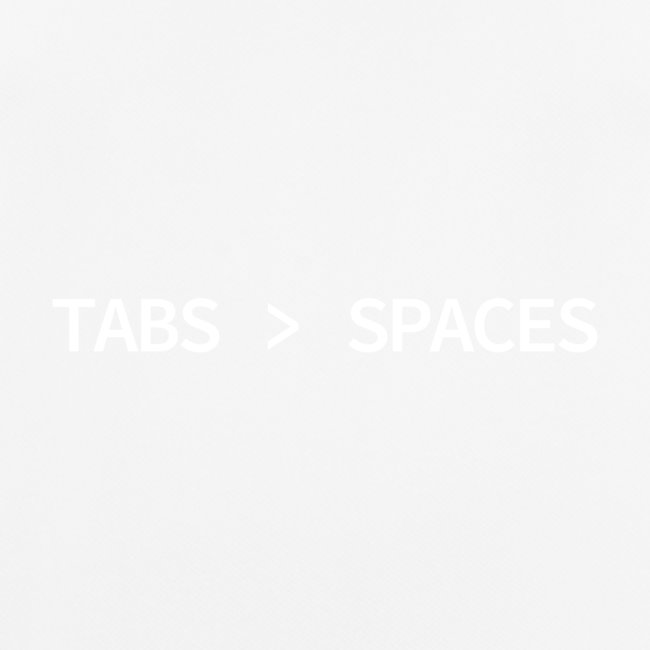 Tabs vs Spaces - Programmer's Tee