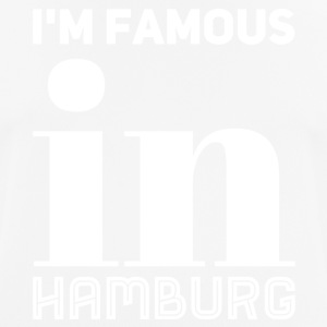 white im famous in Hamburg - Men's Breathable T-Shirt