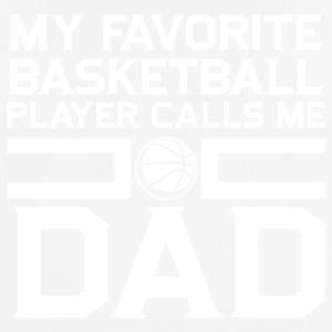 Basketball! BBall! Father NBA! Dad! Daddy! - Men's Breathable T-Shirt