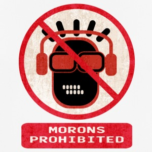 Morons prohibited - Men's Breathable T-Shirt