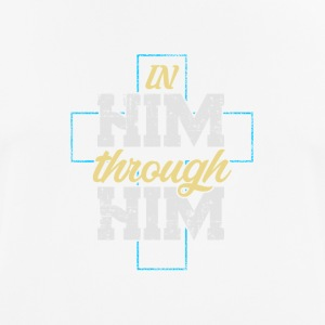 In Him Through Him our Lord - Men's Breathable T-Shirt