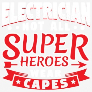 NOT ALL SUPERHEROES WEAR CAPS - ELECTRICIAN - Men's Breathable T-Shirt