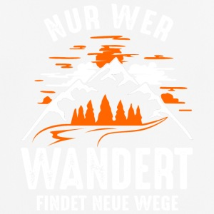 Hiking - Only those who wander find new ways T-Shirt - Men's Breathable T-Shirt