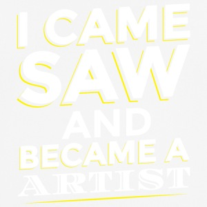 I CAME SAW AND BECAME A ARTIST - Men's Breathable T-Shirt