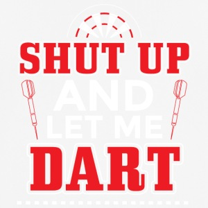 DART SHUT UP LET ME DART - Männer T-Shirt atmungsaktiv