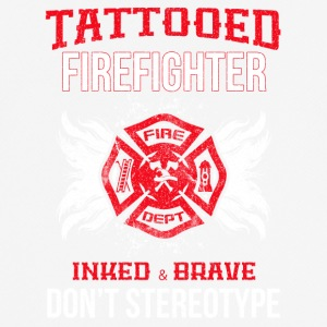TATTOOED FIREFIGHTER - Männer T-Shirt atmungsaktiv