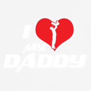 I Love My Dad! Best Dad, Daddy! Father! - Men's Breathable T-Shirt