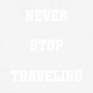 Never Stop Traveling - Men's Breathable T-Shirt