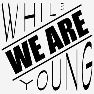 While we are young - Männer T-Shirt atmungsaktiv