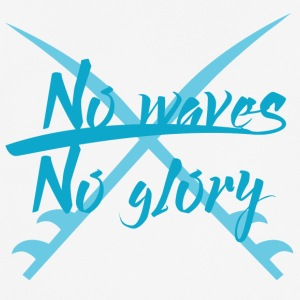 Surfer / Surfen: No Waves. No Glory. - Männer T-Shirt atmungsaktiv
