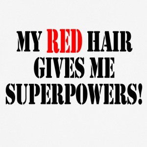 My Red Hair Gives Me Superpowers! - Men's Breathable T-Shirt