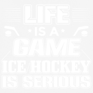 Ice Hockey Life Is A Game Funny Shirt - Männer T-Shirt atmungsaktiv