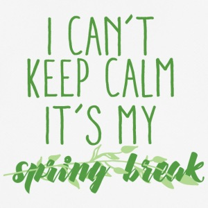 Springbreak / Springbreak: I Can't Keep Calm. it' - Men's Breathable T-Shirt