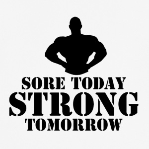 Sore Today, Strong Tomorrow - Men's Breathable T-Shirt