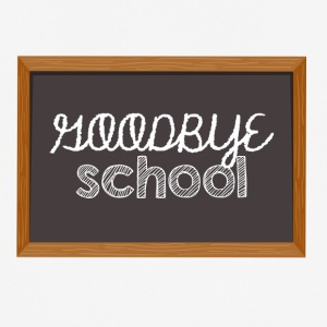High School / Graduation: Goodbye School - mannen T-shirt ademend
