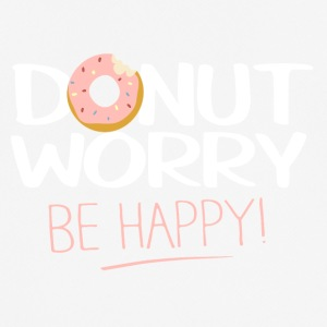 Donut worry - be happy - Men's Breathable T-Shirt