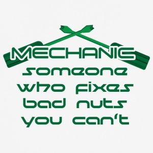 Mechanic: Someone Who Fixes Bad Nuts - Men's Breathable T-Shirt