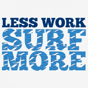 Surfer / Surfen: Less Work. Surf More. - Männer T-Shirt atmungsaktiv