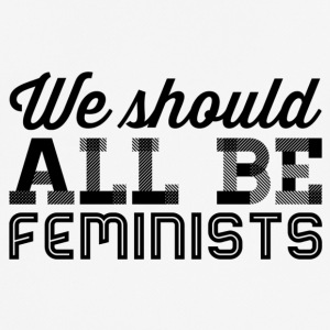 We all should be feminists - Men's Breathable T-Shirt