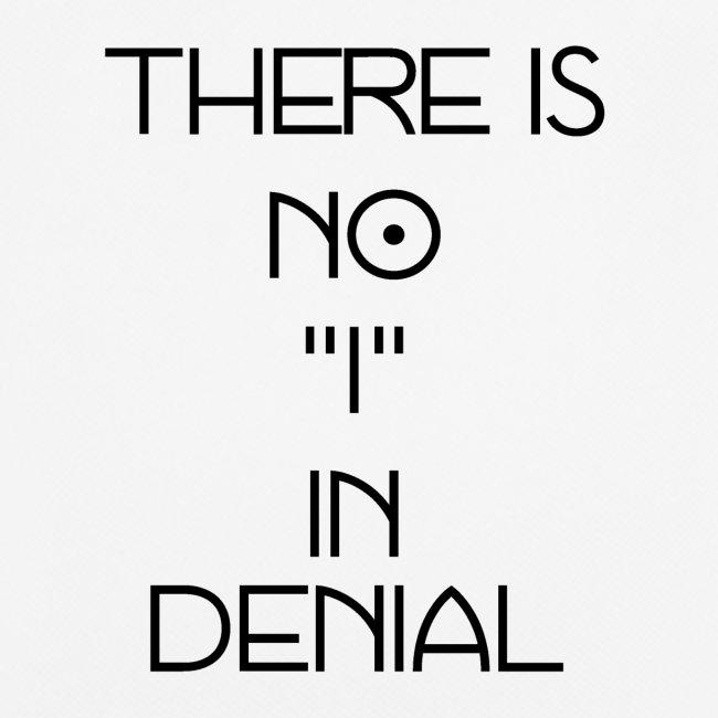 No I in denial