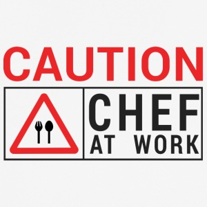 Koch / Chefkoch: Caution - Chef at work. - Männer T-Shirt atmungsaktiv