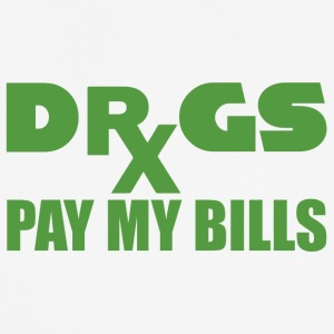 Pharmazie / Apotheker: Drugs pay my bills - Männer T-Shirt atmungsaktiv
