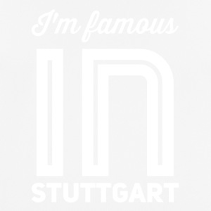 im famous in Stuttgart white - Men's Breathable T-Shirt