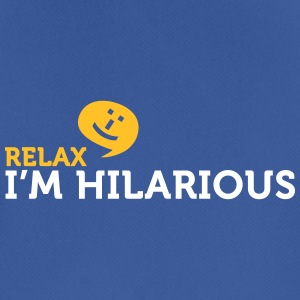 Relax Yourself. I'm Totally Funny! - Men's Breathable T-Shirt
