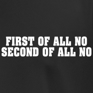 First Second NO Firstly Second NO - Men's Breathable T-Shirt