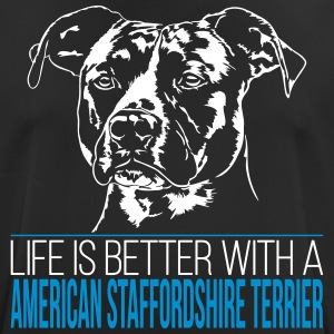 LIFE IS BETTER AMERICAN STAFFORDSHIRE TERRIER - Men's Breathable T-Shirt