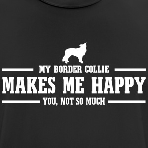 BORDER COLLIE makes me happy - Men's Breathable T-Shirt