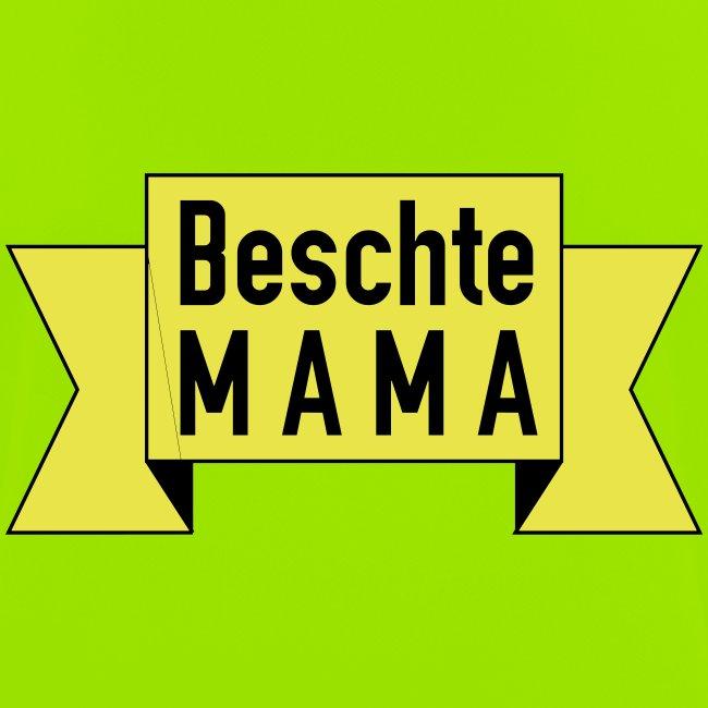 Beschte Mama - Auf Spruchband