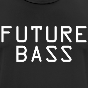 Future Bass - mannen T-shirt ademend