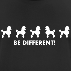 Poedel - Be different - mannen T-shirt ademend