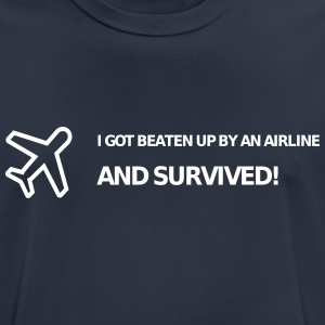 I got beaten up by an airline and survived! - Men's Breathable T-Shirt