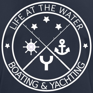 Life at the water - boating and yachting - Männer T-Shirt atmungsaktiv