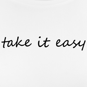Take it easy - Women's Breathable T-Shirt