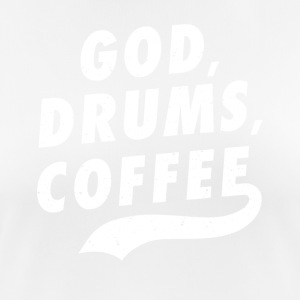 God, drummer, coffee funny sayings - Women's Breathable T-Shirt